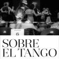 SOBRE EL TANGO