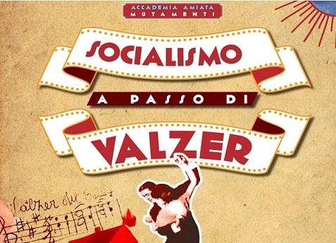 Invito_presentazione_Socialismo_a_passo_di_valzer_thumb.jpg
